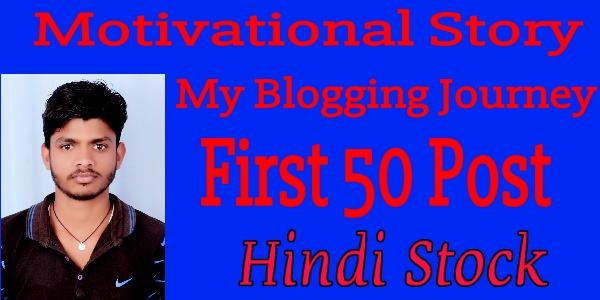 Blogging Journey -Hindistock